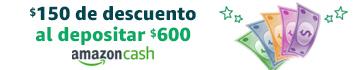 $150 de descuento con Amazon Cash