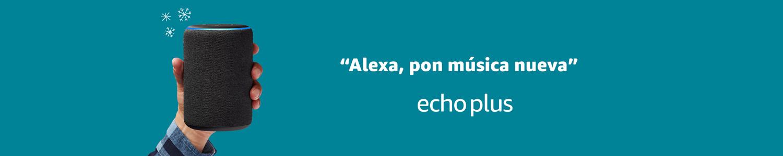 Echo Plus | Alexa, pon música nueva