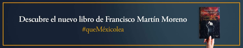 Ladrón de Esperanzas de Francisco Martín Moreno