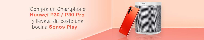 Promoción Compra un Huawei P30 y sin costo una bocina Sonos Play:1