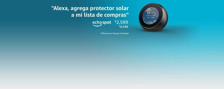 Alexa, agrega protector solar a mi lista de compras | echo spot ! $2,599