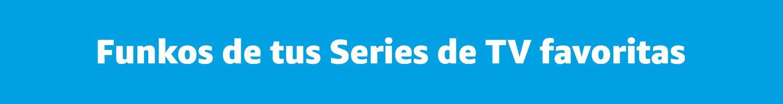 Funkos de Series de TV