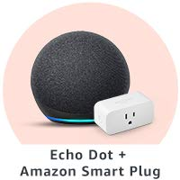Echo Dot + Amazon Smart Plug