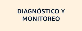 Diagnóstico y monitoreo