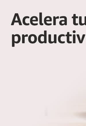 Acelera tu productividad