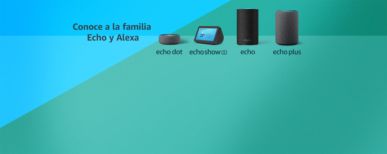 Conoce a la familia Echo y Alexa | Echo Dot | Echo Show 5 | Echo | Echo Plus