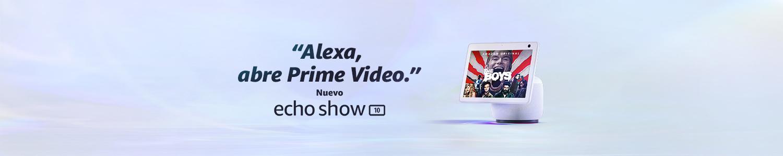 Alexa, abre Prime Video. Nuevo Echo Show 10.
