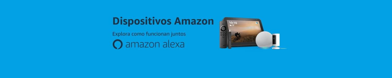 Dispositivos Amazon | Explora como funcionan juntos