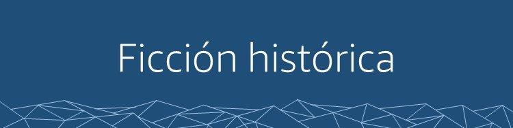 Ficción histórica