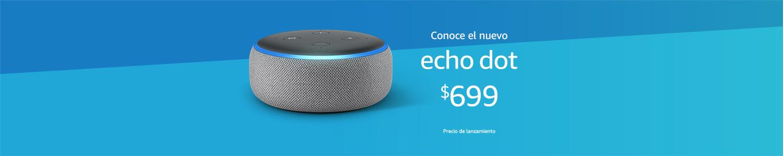 Conoce el nuevo | Echo Dot | $699 | Precio de lanzamiento