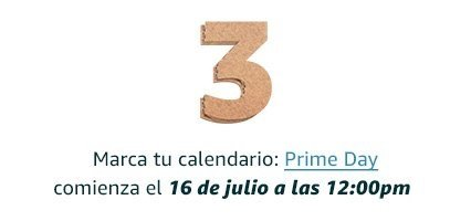 Marca tu calendario: Prime Day comienza el 16 de julio a las 12:00pm!