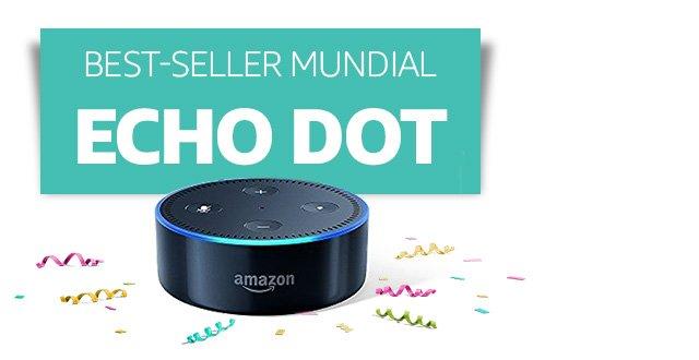 [Preheader] Best-seller mundial  [Headline] Echo Dot