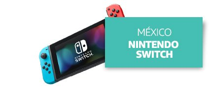 [Country] México [Product] Nintendo Switch