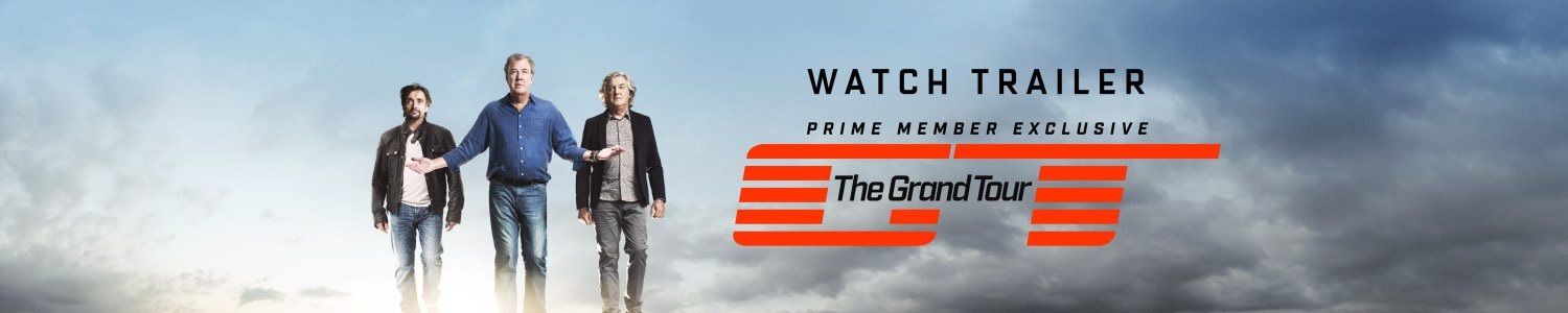 Watch trailer. Prime Member exclusive: The Grand Tour