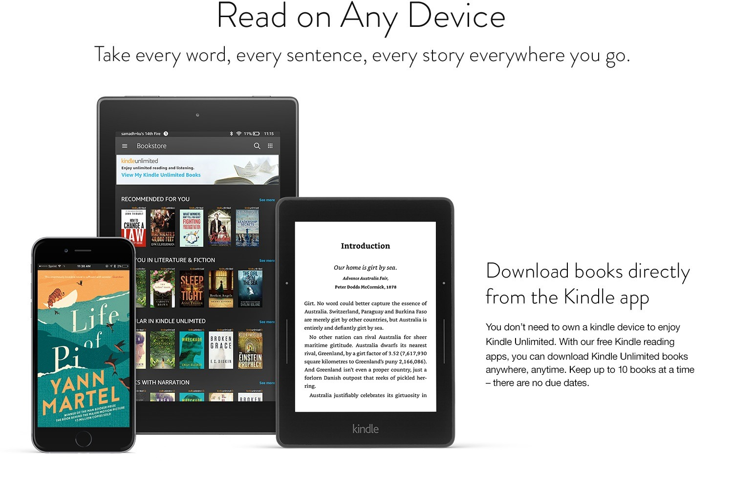 Download books directly from the Kindle app - You don't need to own a Kindle device to enjoy Kindle Unlimited. With our free Kindle reading apps, you can download Kindle Unlimited books anywhere, anytime.