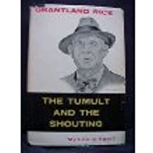 The Tumult and the Shouting