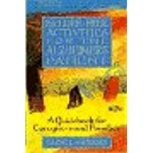Failure Free Activities for the Alzheimer's Patient: A Guidebook for Caregivers and Families