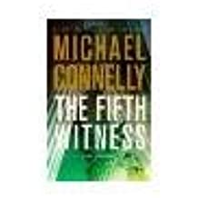 [THE FIFTH WITNESS] BY Connelly, Michael (Author) Little Brown and Company (publisher) Hardcover