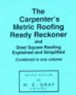 Carpenters Metric Roofing Ready Reckoner Paperback 1 Jun 1972