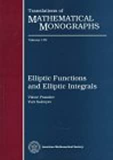 Elements of the theory of elliptic functions translations of elliptic functions and elliptic integrals translations of mathematical monographs fandeluxe Image collections