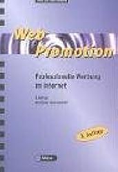 Web Promotion 3. Professionelle Werbung im Internet