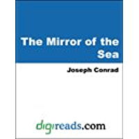 The Mirror of the Sea [with Biographical Introduction]