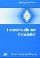 Hermeneutik und Translation (Tübinger Beiträge zur Linguistik)
