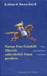 Warum Frau Grimhild Alberich ausserehelich Gunst gewährte: Neue musikalische Schriften