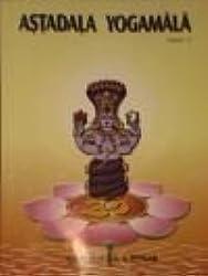 Astadala yogamala: Collected works Volume 1