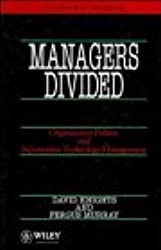 Managers Divided: Organisation Politics and Information Technology Management (John Wiley Series in Information Systems)