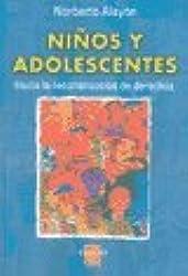 Ni~nos y Adolescentes: Hacia La Reconstruccion de Derechos (Spanish Edition)