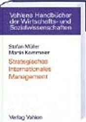 Strategisches Internationales Management: Internationalisierung der Unternehmenstätigkeit