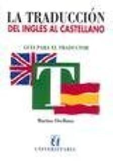 La traduccion del ingles al castellano (Spanish Edition) by Marina Orellana