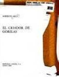 Criador de Gorilas, El (Biblioteca clásica contemporánea) (Spanish Edition)