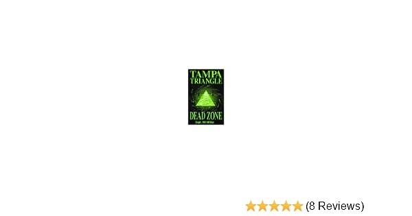 Amazon tampa triangle dead zone 9780962401978 bill miller books fandeluxe Gallery