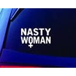 Nasty Woman PREMIUM Decal 5 inch| Resist | Anti Trump | Democrat | Political | Bumper Sticker | Car Truck SUV Van Motorcycle Helmet | Laptop Tablet (Pink)