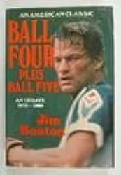 Ball Four Plus Ball Five