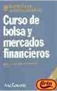 Curso de Bolsa y Mercados Financieros (Spanish Edition): Jose L. Sanchez Fernandez de Valderrama: 9788434421769: Amazon.com: Books