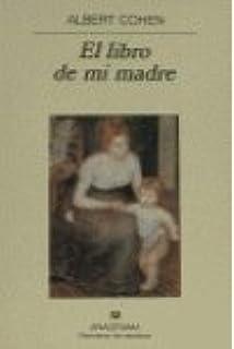 El Libro de Mi Madre (Spanish Edition)