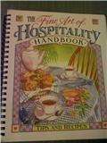The Fine Art of Hospitality Handbook, , 1884553664