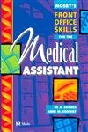img - for Mosby's Front Office Skills for the Medical Assistant book / textbook / text book