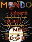 Mondo 2000 : A User's Guide to the New Edge, Sirius, R. U., 0060969288