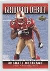 (Michael Robinson (Football Card) 2006 Upper Deck - Gridiron Debut #1GD-MR )
