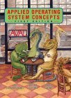 img - for Applied Operating System Concepts by Greg Gagne (1999-08-11) book / textbook / text book