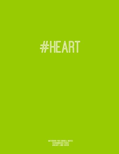 """Download Notebook for Cornell Notes, 120 Numbered Pages, #HEART, Lime Cover: For Taking Cornell Notes, Personal Index, 8.5""""x11"""", Hashtag Series, Genius Edition PDF"""