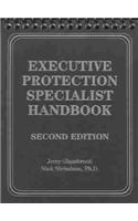 Executive Protection Specialist Handbook