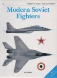 Modern Soviet Fighters (Osprey Combat Aircraft 10)