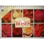 The Step-By-Step Guide to Growing and Displaying Roses, John Mattock, 0840742444