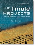 Read Online The Finale Projects (Second Edition)-The New Approach to Learning Finale-Carruth, Tom- pdf
