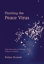Planting the Peace Virus: Early Intervention to Prevent Violence in Schools (Lucky Duck Books)
